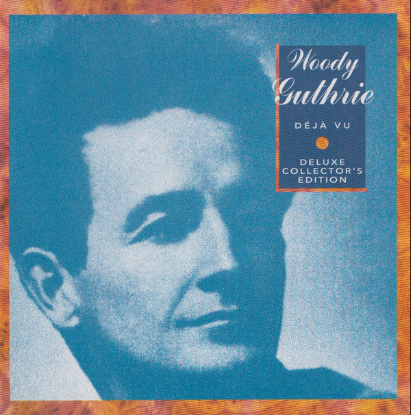 Woody Guthrie - Modern Times - Deluxe Collector