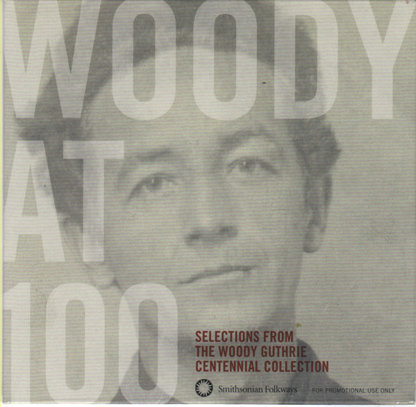 Woody Guthrie - Selections From Woody At 100