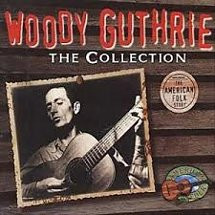 Woody Guthrie - The Collection