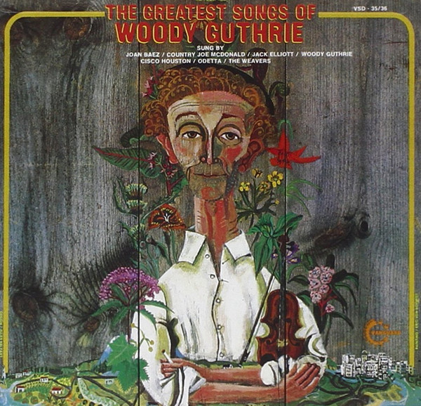 Woody Guthrie - The Greatest Songs Of Woody Guthrie