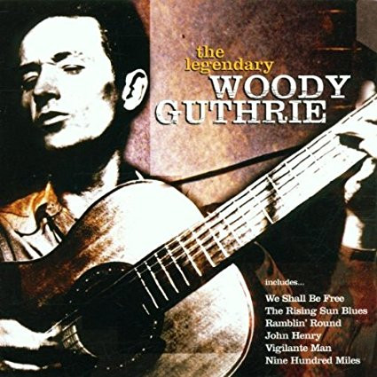 Woody Guthrie - The Legendary Woody Guthrie