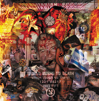 World Burns To Death - Totalitarian Sodomy