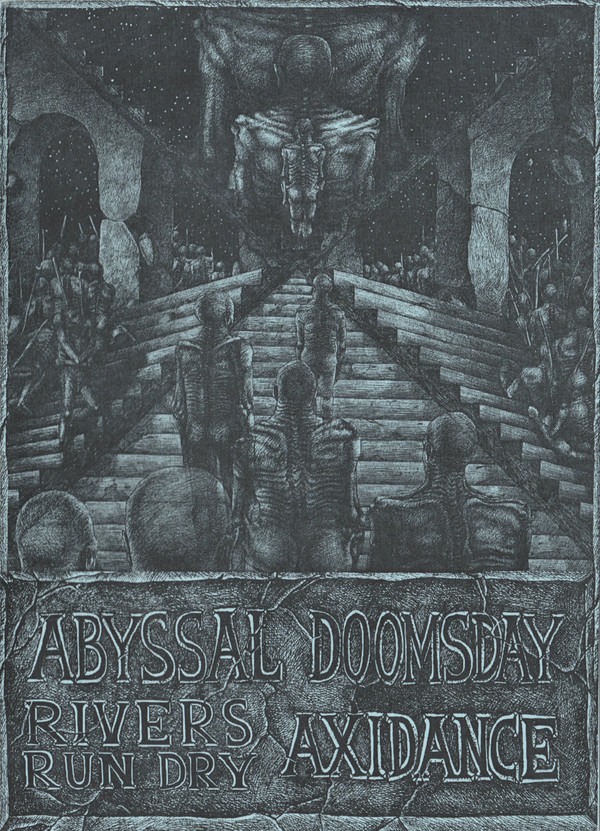 xidanc - Abyssal / Doomsday / Rivers Run Dry / Axidance