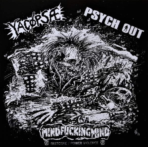Yacøpsæ - Yacøpsæ / Psych Out / Mind Fucking Mind