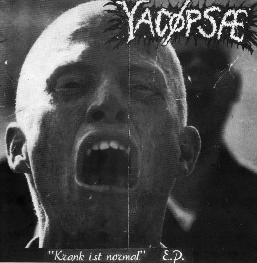 Yacopsae - Krank Ist Normal E.P.