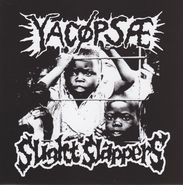 Yacopsae - Yacøpsæ / Slight Slappers