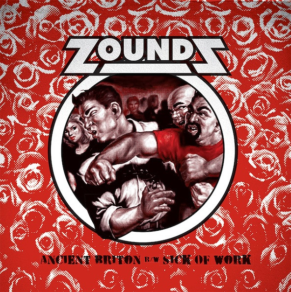 Zounds - Ancient Briton b/w Sick Of Work