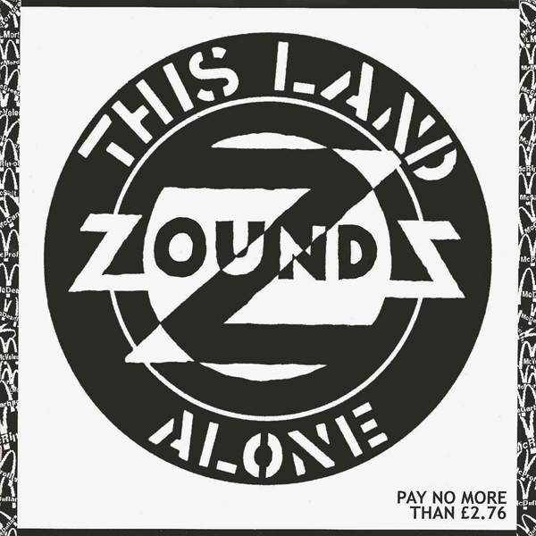 Zounds - This Land / Alone